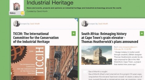 Read about Industrial Heritage on Scoop-it!.. Curated by David Worth