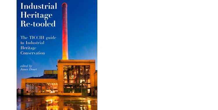 Industrial Heritage Retooled Available
