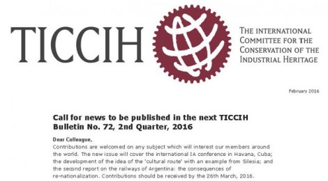 Call for news and items of interest to be published in the next TICCIH Bulletin No. 72, 2nd Quarter, 2016