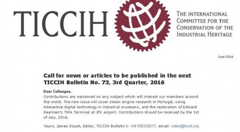 Call for news or articles to be published in the next TICCIH Bulletin No. 73, 3rd Quarter, 2016
