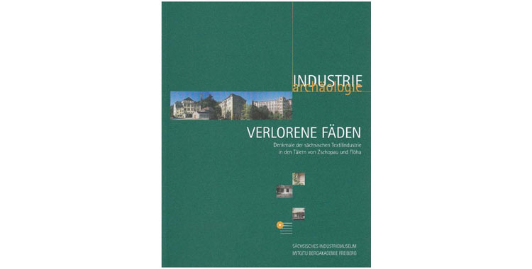 new publication coming from the Institute for Industrial Archaeology, History of Science and Technology in Freiberg.
