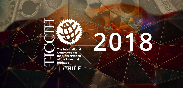 TICCIH Chile 2018 Congress