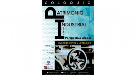 COLLOQUIUM - INDUSTRIAL HERITAGE FROM A GLOBAL PERSPECTIVE
