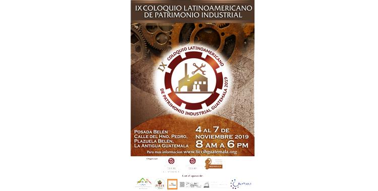 IX COLOQUIO LATINOAMERICANO DE PATRIMONIO INDUSTRIAL